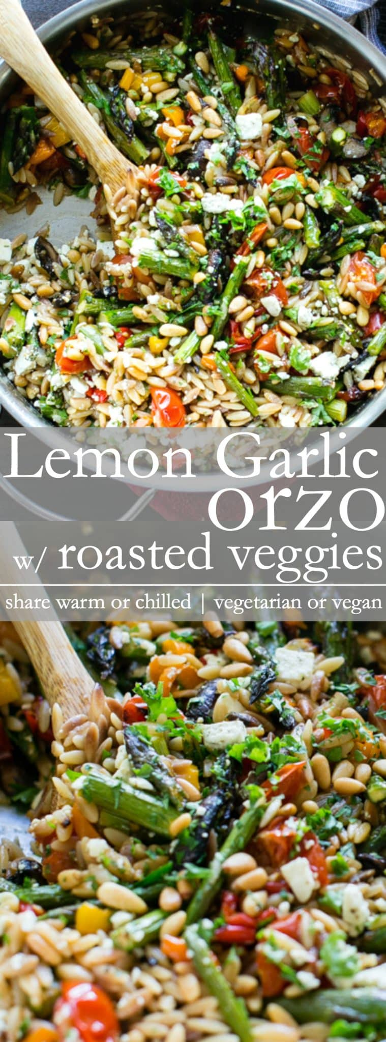 Lemon Garlic Orzo with Roasted Veggies