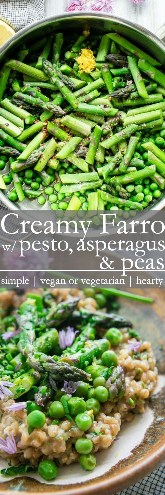 Hearty, lemony and fresh as Spring, this Creamy Farro with Pesto Asparagus and Peas recipe can be served warm or chilled. #SpringDinner #VeganDinner #VegetarianDinner #Farro #WholeGrain