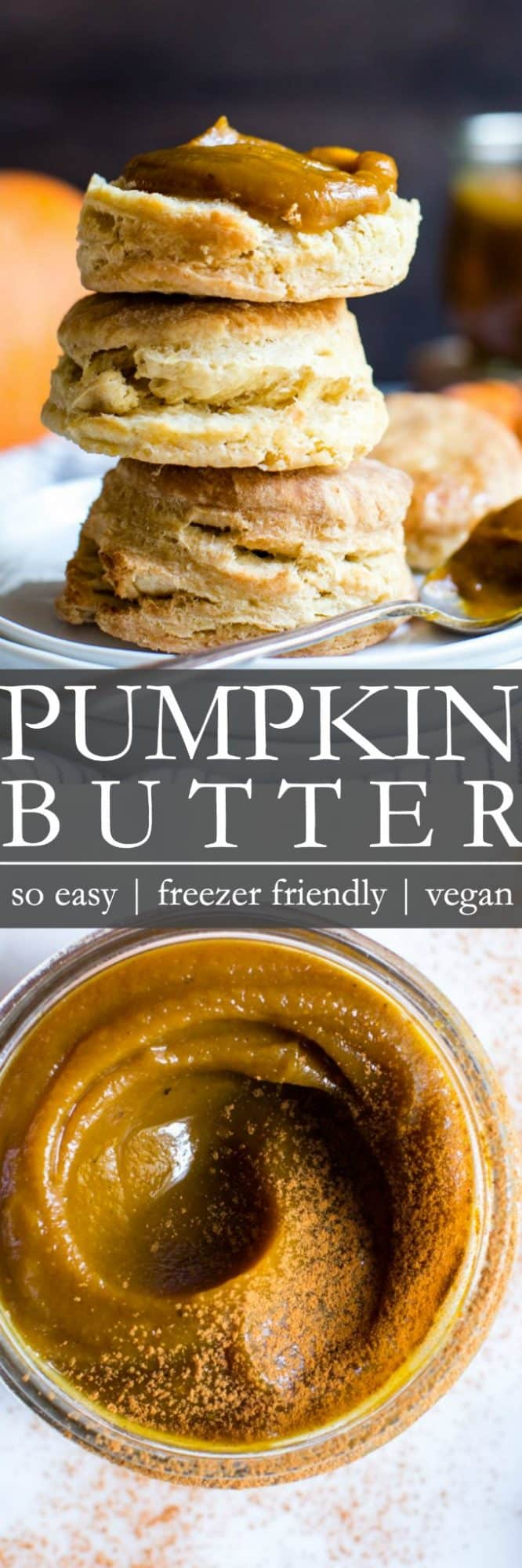 Homemade Easy Pumpkin Butter Recipe - Freezer Friendly and Vegan