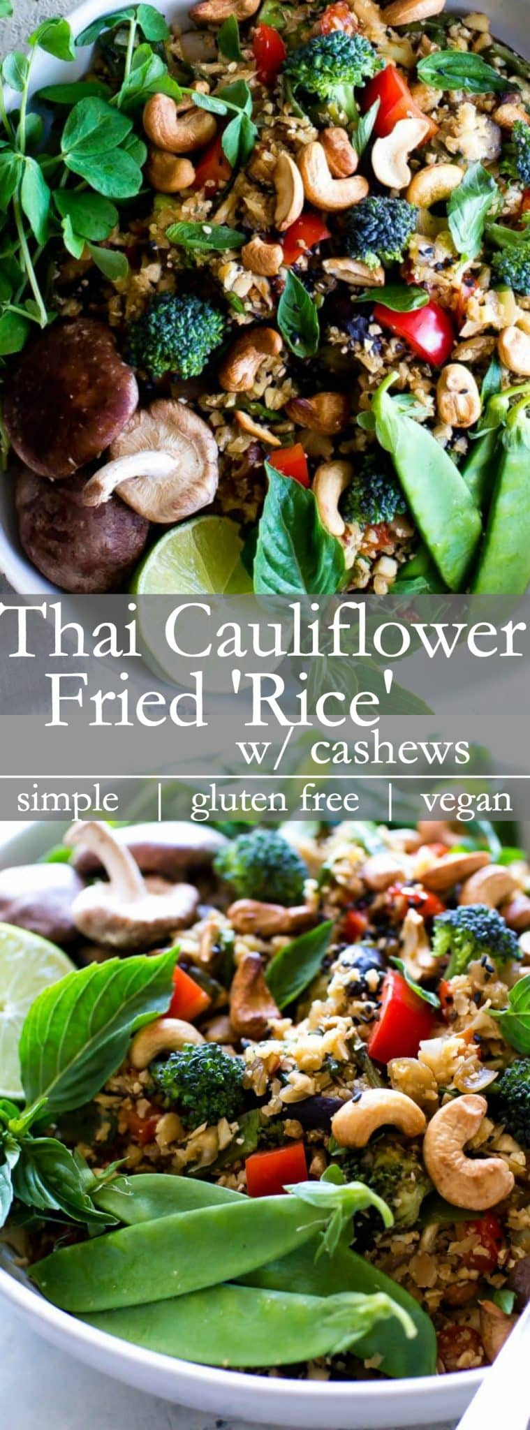 Vibrant, nourishing, and packed with umami flavors, Thai Vegetable Cauliflower Fried Rice with Cashews comes together with ease and makes a hearty Thai inspired dinner. Top it with an optional fried egg or prepared tofu to stretch this main further. #Vegetarian #cauliflowerRice #ThaiFriedCauliflowerRice #Dinner #HealthyDinner #Vegan #GlutenFree