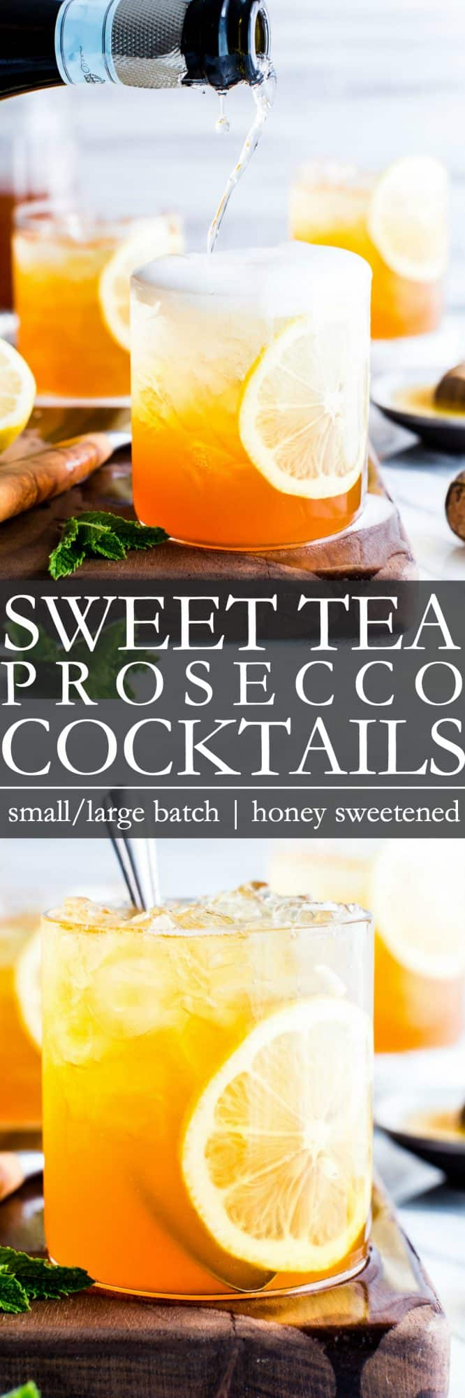 Sweet Tea Prosecco Cocktails Recipe