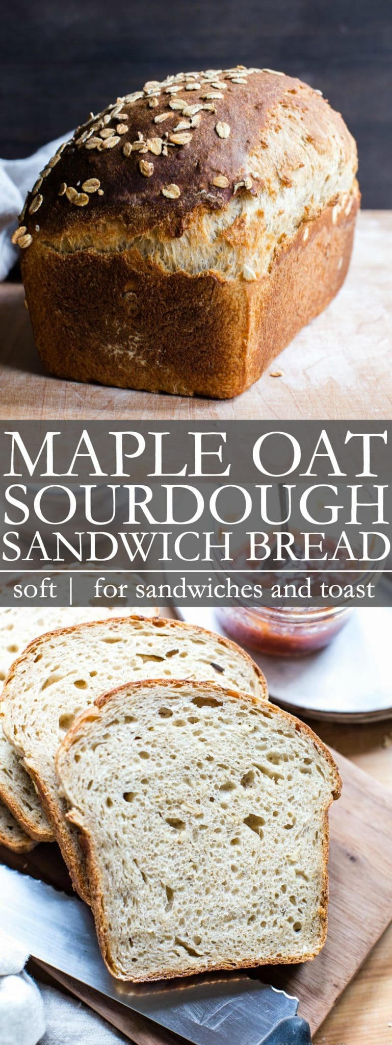 Maple Oat Sourdough Sandwich Bread Pin for Pinterest
